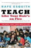 Teach Like your Hair is on Fire