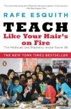 Teach Like your Hair is on Fire