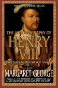 The_Autobiography_of_Henry_VIII_With_Notes_by_His_Fool_Will_Somers-121692725948695[1]